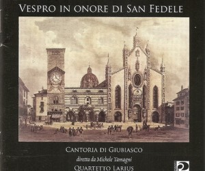 Vespro in onore di San Fedele (2005)