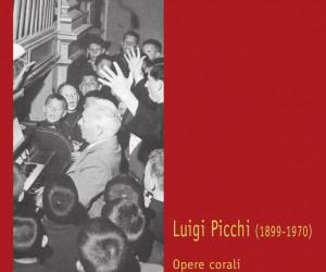 Luigi Picchi: opere corali e organistiche (2013)